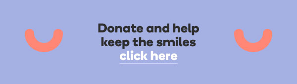 Donate and help keep the smiles, click here.